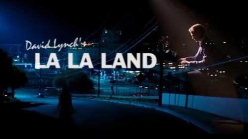 Και για φαντάσου να γύριζε το La La Land ο Ντέιβιντ Λιντς