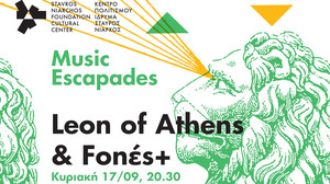 Music Escapades: Leon of Athens & Fonές+
